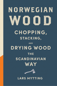 Lars Mytting - Norwegian Wood