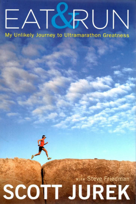 Scott Jurek - Eat & Run
