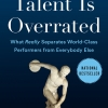 Geoff Colvin - Talent Is Overrated