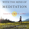 Sakyong Mipham - Running With The Mind of Meditation